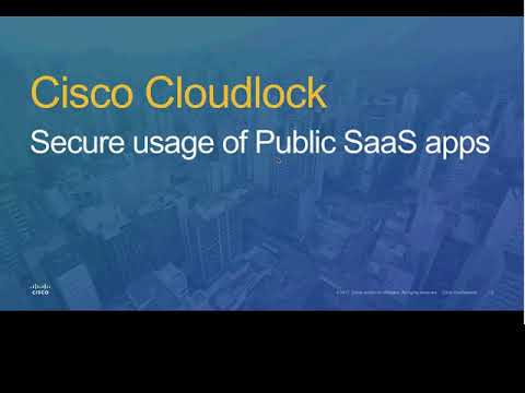 Cisco Cloudlock Webinar - 2018