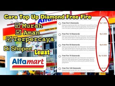 Cara Top Up Diamond Free Fire Murah Di Shopee Lewat Alfamart/Indomaret