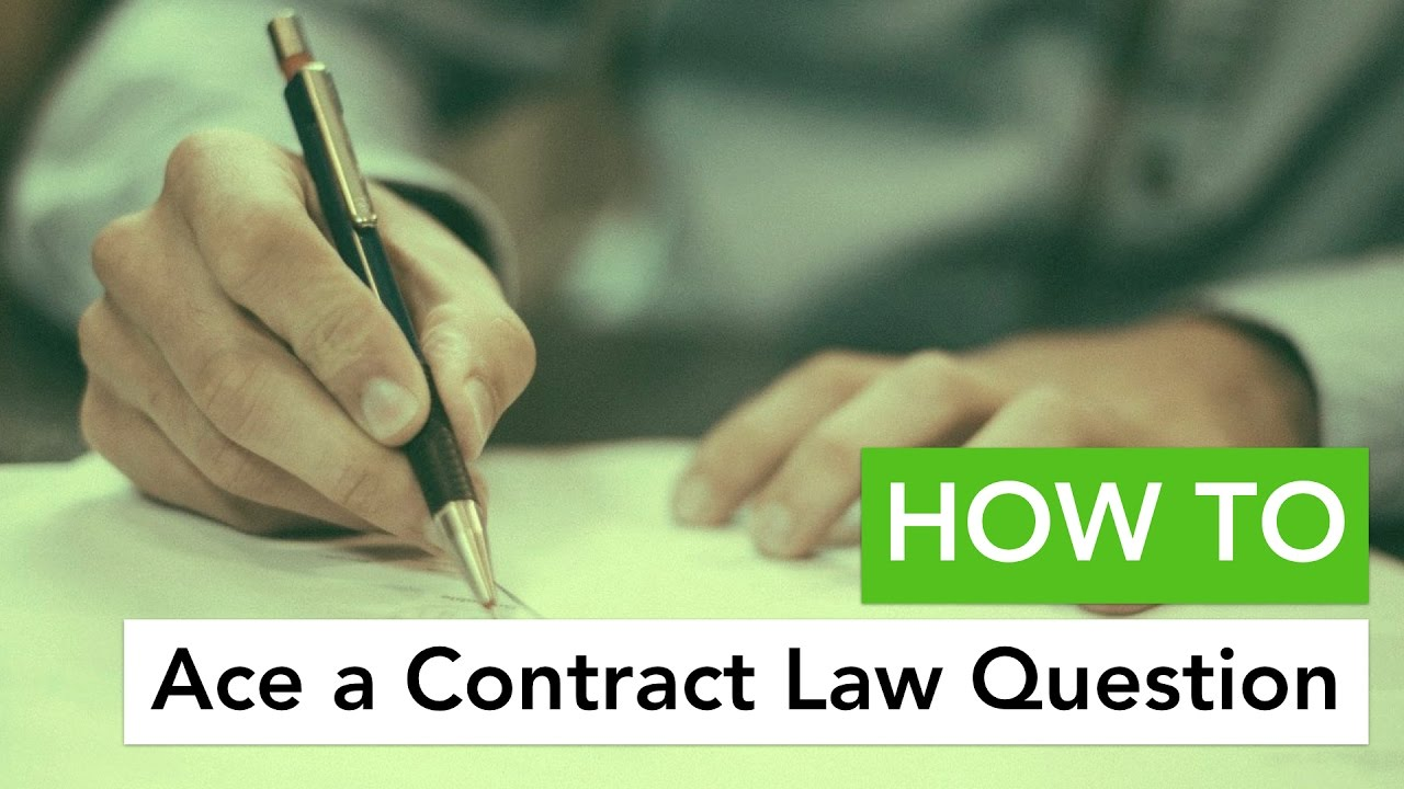 How To Ace A Contract Law Question  Youtube How To Ace A Contract Law Question