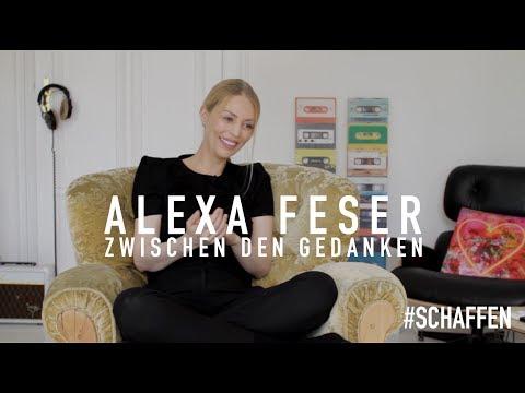 Alexa Feser - Zwischen den Gedanken: #SCHAFFEN