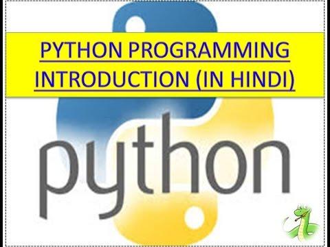 PYTHON PROGRAMMING INTRODUCTION (IN HINDI)