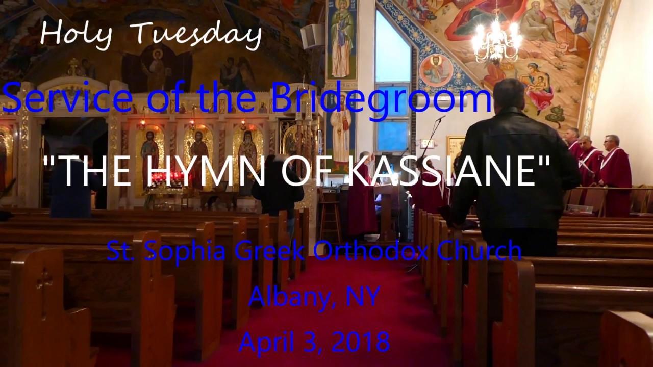 St  Sophia Greek Orthodox Church - Holy Tuesday 4/3/18