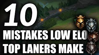 10 TOP LANE MISTAKES Most Low Elo Top Laners Make | Tips For Top Lane Season 9
