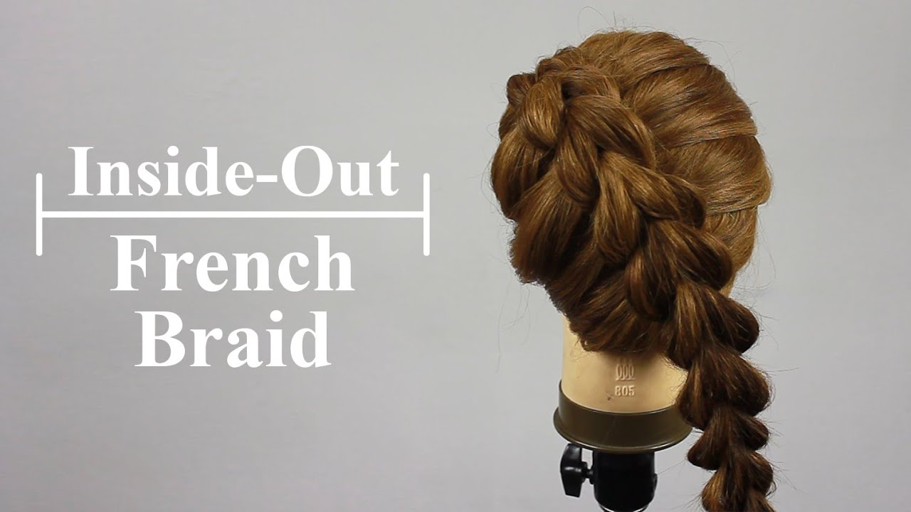 How To: Inside-Out French Braid Tutorial