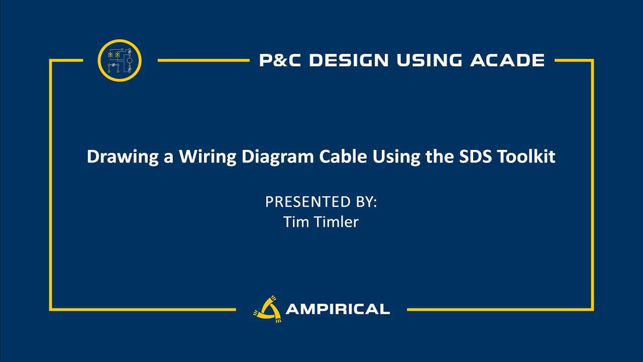 Drawing A Wiring Diagram Cable Using The Sds Toolkit