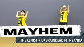 MAYHEM - The Kemist + Dj BrainDead ft. Nyanda | JINGKY MOVES | Dancehall | Zumba Fitness
