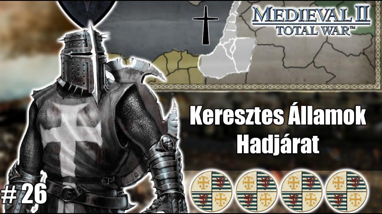 Medieval 2 Total War Stainless Steel 6.4 Keresztes Államok Végigjátszás #26
