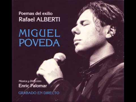 Miguel Poveda, dejadme llorar, poemas del exilio Rafael Alberti