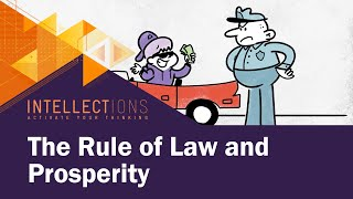 How The Rule Of Law Promotes Prosperity