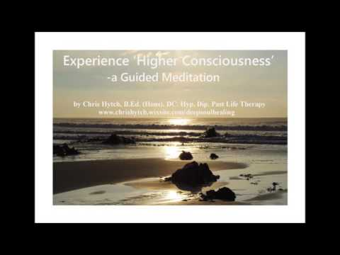 Experience Higher Consciousness