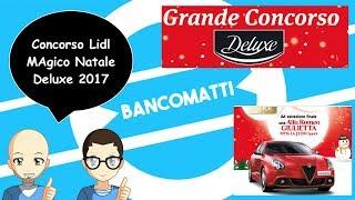 """Bancomatti Episodio 229 🎅 🏃 """"Concorso Lidl Deluxe Magico Natale 2017"""" VInci un'Automobile!"""