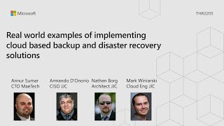Real world examples of implementing cloud based backup and disaster recovery - THR2205
