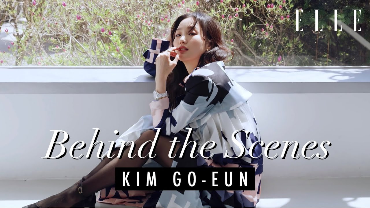 金高銀 Kim Go-Eun 김고은 |《ELLE》5月號封面拍攝花絮| Behind the Scenes of ELLE HK Cover Shoot