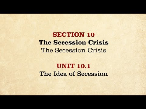 MOOC | The Idea of Secession | The Civil War and Reconstruction, 1850-1861 | 1.10.1
