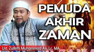 Download Lagu Pemuda Akhir Zaman || Ust. Zulkifli Muhammad Ali, Lc mp3
