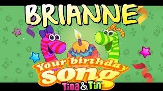 Tina & Tin Happy Birthday BRIANNE