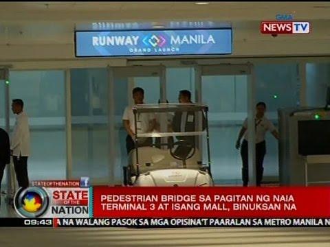 SONA: Pedestrian bridge sa pagitan ng NAIA terminal 3 at isang mall, binuksan na