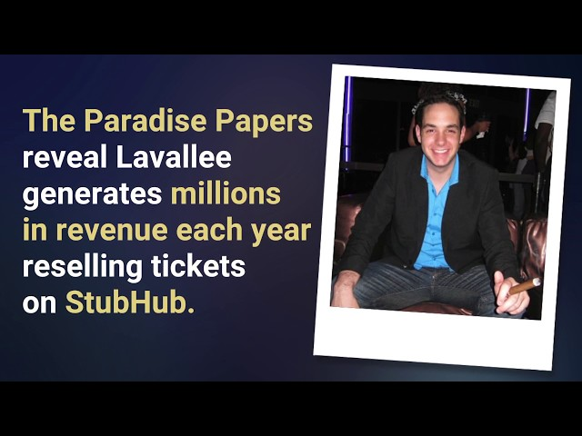 Julian Lavallee's global scalping business is detailed in documents leaked in the Paradise Papers, a massive cache of offshore corporation records obtained by the International Consortium of Investigative Journalists which includes the Toronto Star and CBC-Radio Canada.