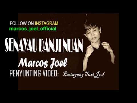 Senayau Danji Nuan - Marcos Joel (OFFICIAL LYRIC VIDEO)