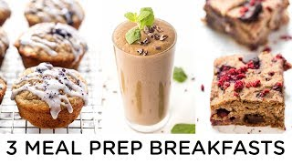 MEAL PREP BREAKFAST RECIPES | vegan, super quick & healthy