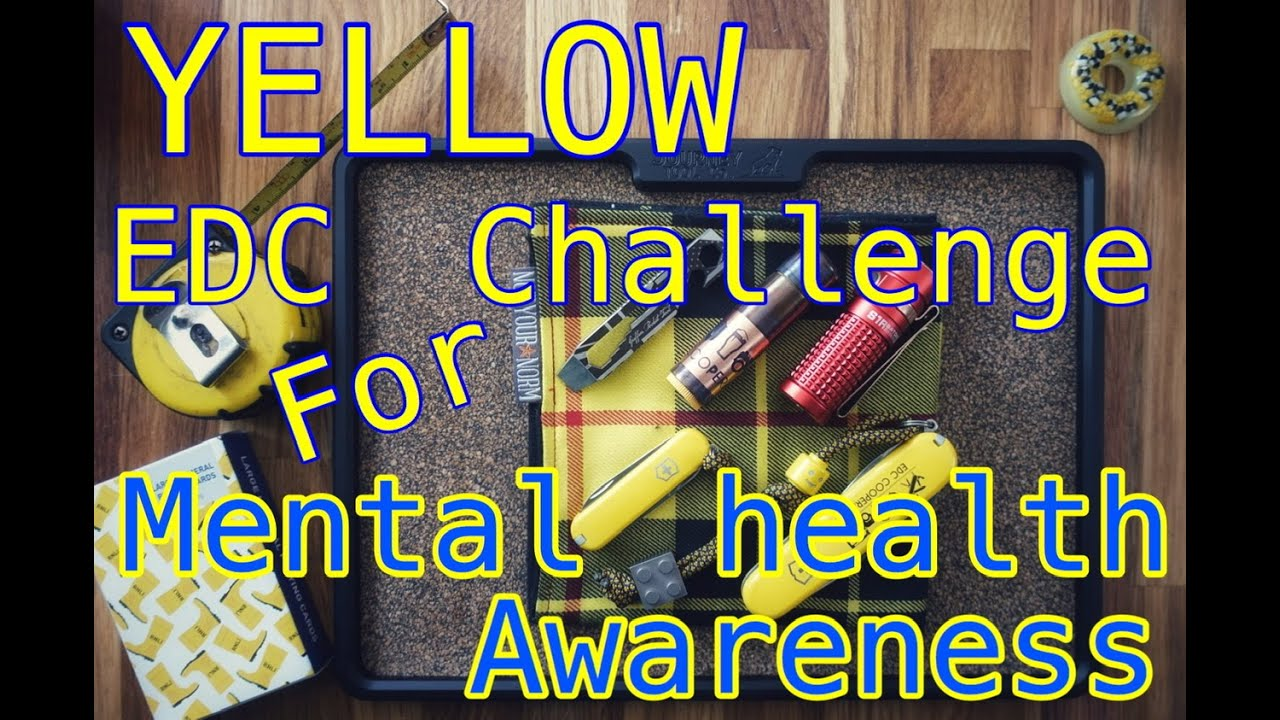 Yellow themed Everyday Carry pocket dump - mental health awareness challenge...