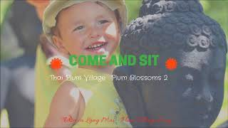 Come And Sit - Thai Plum Village Song