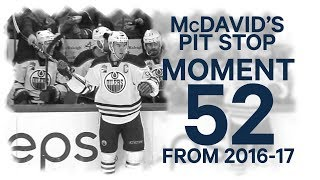 No. 52/100: McDavid's pit stop