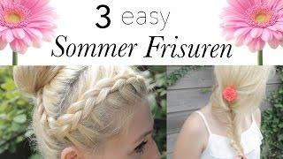 3 easy FRISUREN für den SOMMER ♥☼ Thumbnail