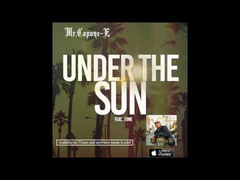 Mr.Capone-E - Under The Sun (Snippet) All Eyez On Me