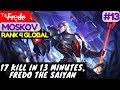 17 Kill in 13 Minutes  Fredo The Saiyan         F  r    d  o   Moskov Gameplay And Build  13