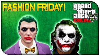 GTA 5 Online - FASHION FRIDAY! (The Joker, Zombie, Slade Wilson & More) [GTA V Cool Outifts]