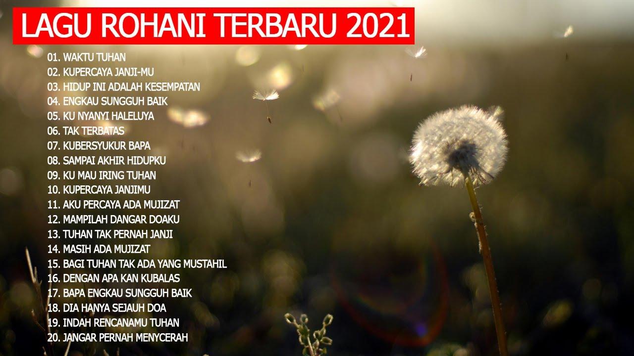 Indah Rencana-Mu Tuhan || Kumpulan Lagu Rohani Kristen Terbaru 2021 Terpopuler || True Worshippers