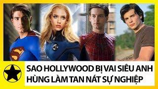 Những Sao Hollywood Bị Chính Vai Diễn Siêu Anh Hùng Làm Tan Nát Sự Nghiệp