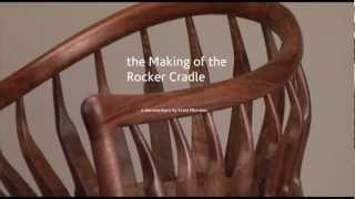 The Making Of The Rocker Cradle Documentary