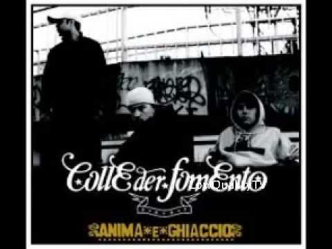 Colle Der Fomento - Anima e Ghiaccio (Album Completo)