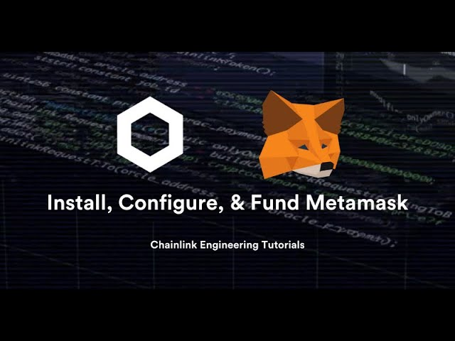 Install, Configure, & Fund MetaMask - Chainlink Engineering Tutorials