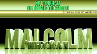 Video Malcolm Whyman - The Rough & the Smooth 4.Don't Get Married Girls download MP3, 3GP, MP4, WEBM, AVI, FLV November 2017
