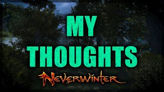 Neverwinter - My Actual Thoughts About Mod 16