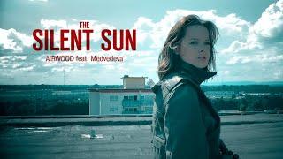 AIRWOOD feat Medvedeva Немое Солнце Official Music Video