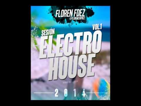 Sesion Electro House V1 2014 by Floren Fdez