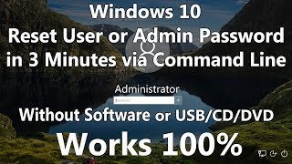 2019 Hack or Reset Windows 10 Password without Software or Bootable Media using only Command Line