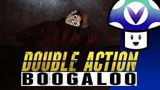 [Vinesauce] Vinny & Lyle McDouchebag - Double Action: Boogaloo