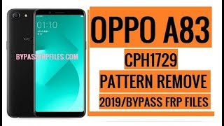 Oppo a 83 pattern lock frp lock remove how to bypass passcode