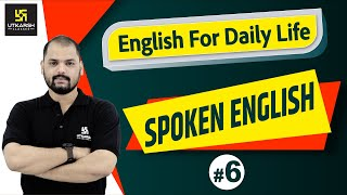 English For Daily Life #6 | Spoken English | English For Everyone | By Ravi Sir