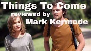 Things To Come reviewed by Mark Kermode