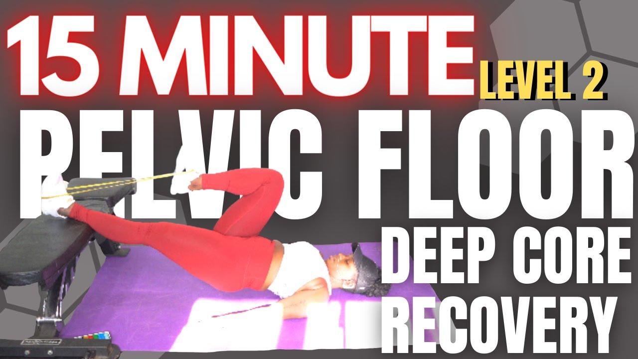 Pelvic Floor and Deep Core Strengthening Exercises Level 2