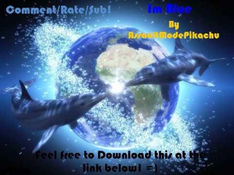 Nightcore- Im Blue (By AMP)