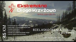 Ekstremalna Droga Krzyżowa / Rejon Bielsko-Biała / 2015