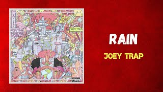 Download Joey Trap - RAIN (Lyrics)
