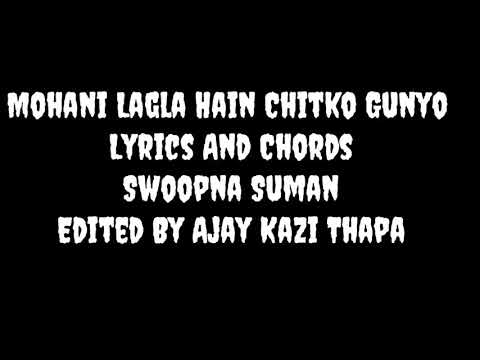 Lyrics And Chords Mohani Lagla Hain/Chitko Gunyo